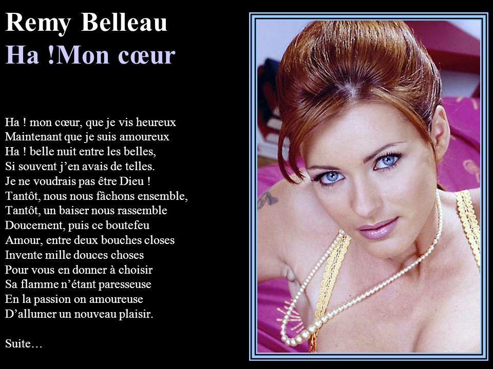 Remy Belleau Ha. Mon cœur Ha