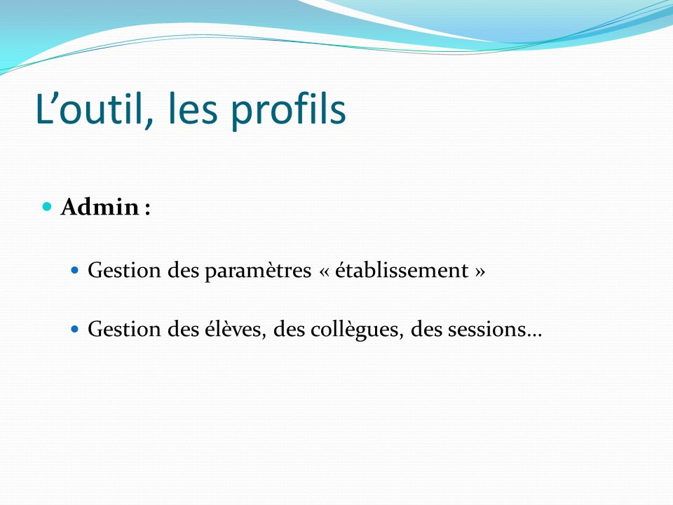 L'outil, les profils Admin : Gestion des paramètres « établissement »
