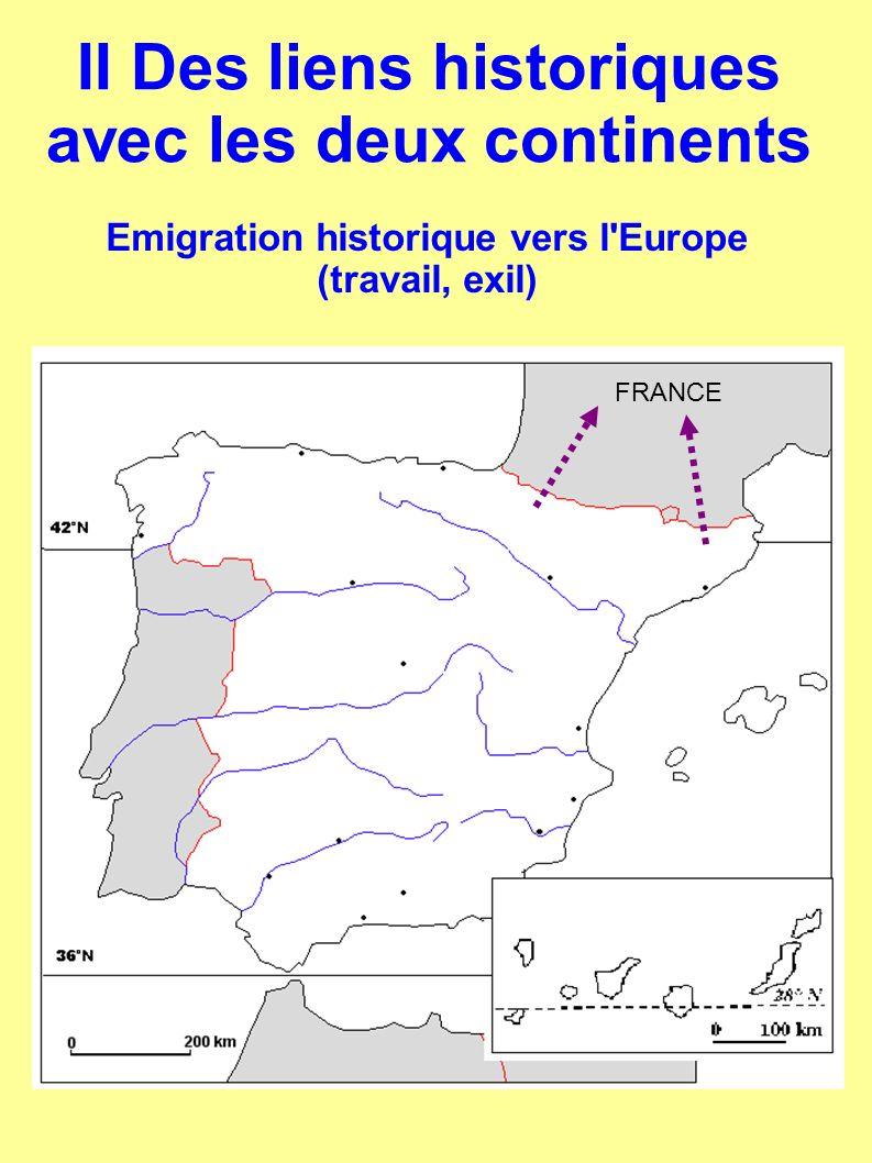 II Des liens historiques avec les deux continents