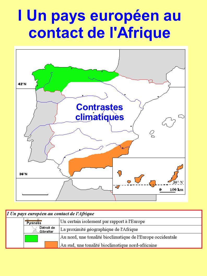 I Un pays européen au contact de l Afrique