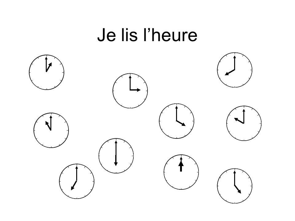 Je lis l'heure