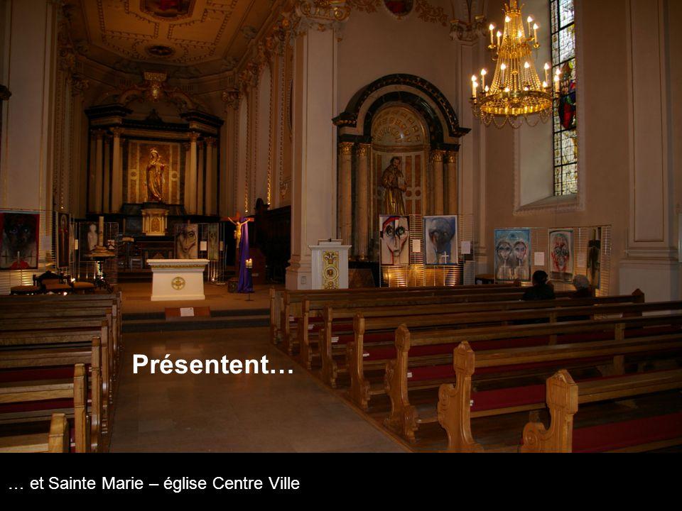 Présentent… … et Sainte Marie – église Centre Ville