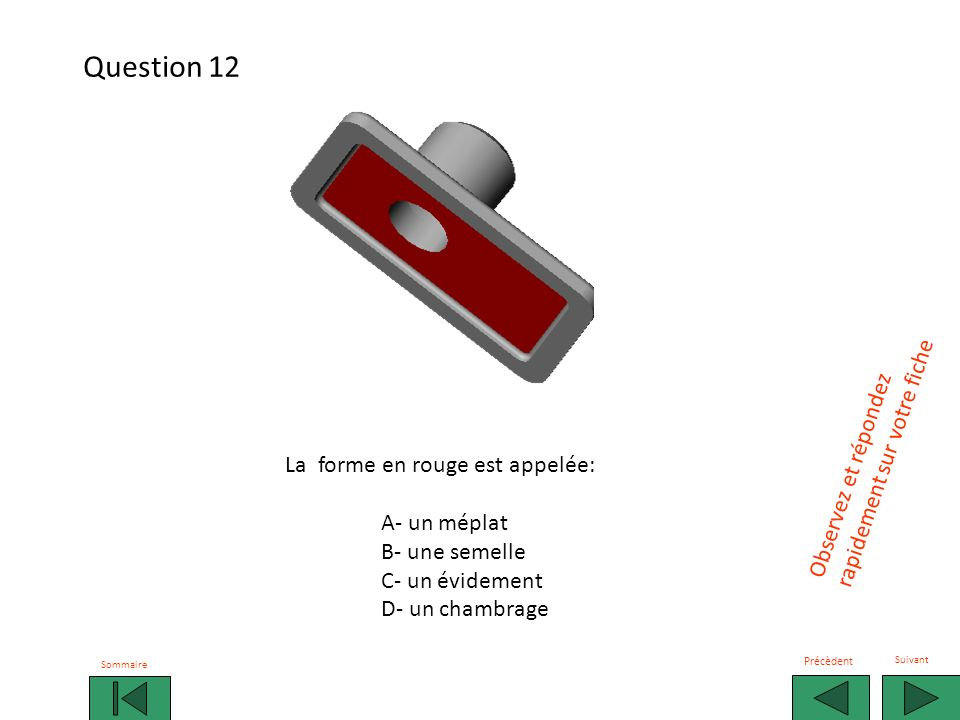 Question 12 rapidement sur votre fiche Observez et répondez