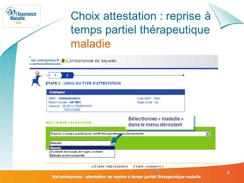 Choix attestation : reprise à temps partiel thérapeutique maladie