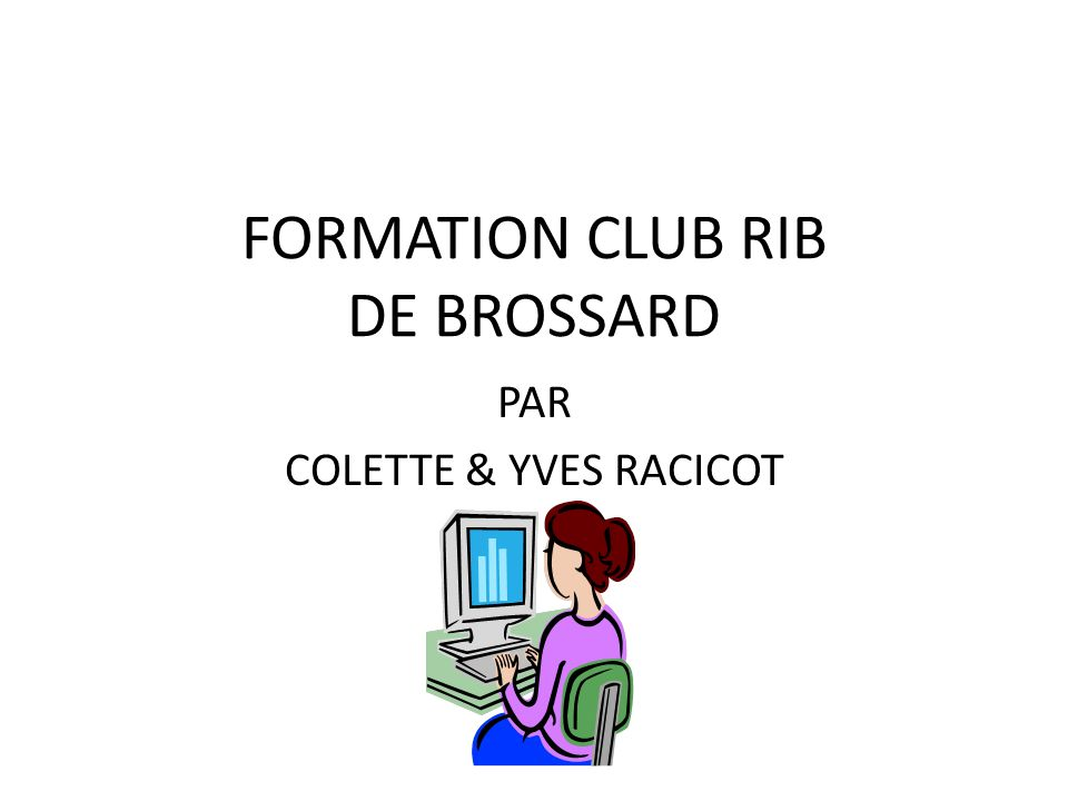 FORMATION CLUB RIB DE BROSSARD