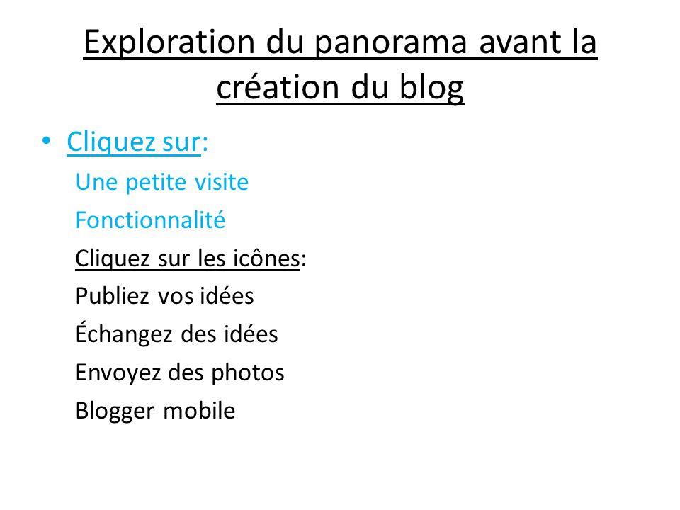 Exploration du panorama avant la création du blog