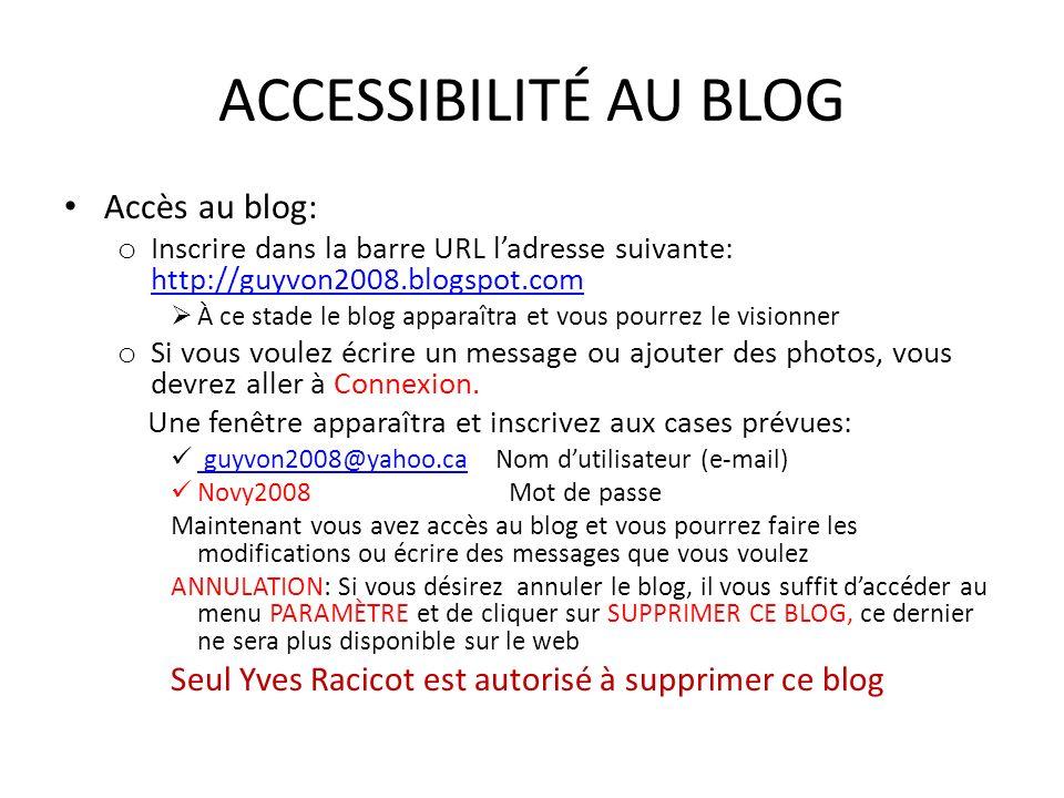 ACCESSIBILITÉ AU BLOG Accès au blog: