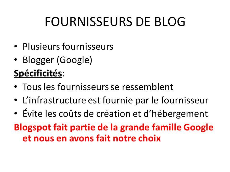 FOURNISSEURS DE BLOG Plusieurs fournisseurs Blogger (Google)