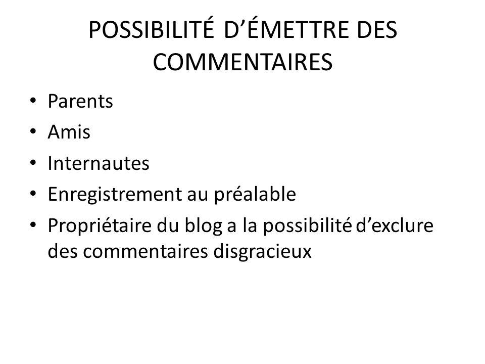 POSSIBILITÉ D'ÉMETTRE DES COMMENTAIRES