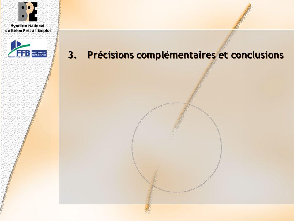 Précisions complémentaires et conclusions