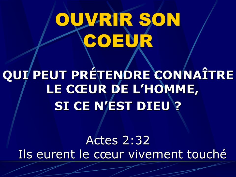 QUI PEUT PRÉTENDRE CONNAÎTRE LE CŒUR DE L'HOMME,