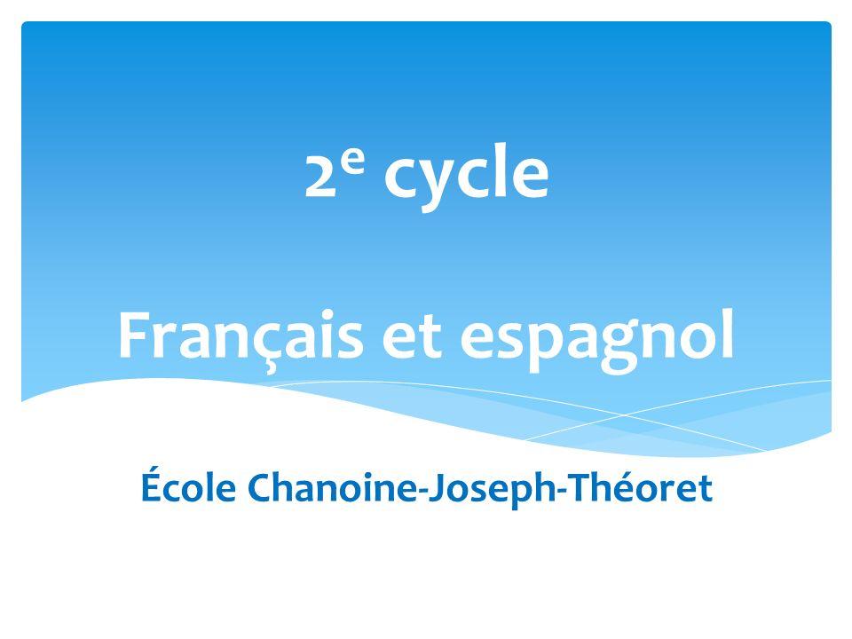 Français et espagnol École Chanoine-Joseph-Théoret