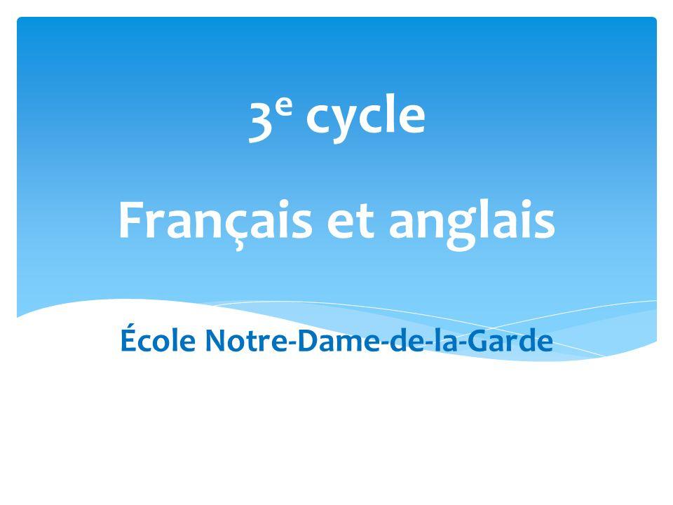Français et anglais École Notre-Dame-de-la-Garde
