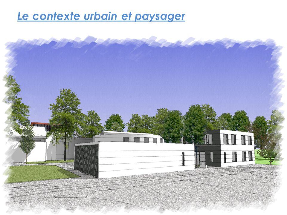 Le contexte urbain et paysager