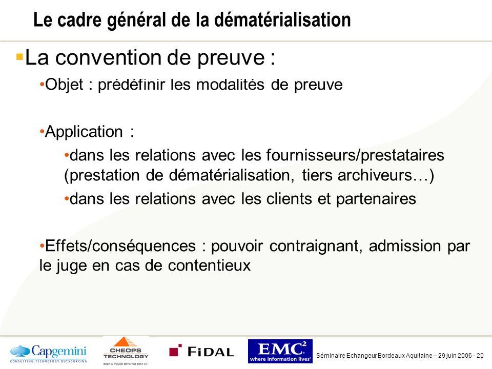 Le cadre spécifique de la dématérialisation