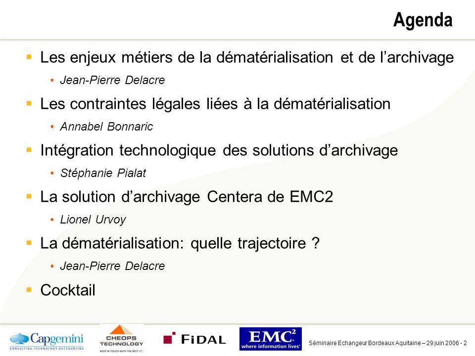 Agenda Les enjeux métiers de la dématérialisation et de l'archivage