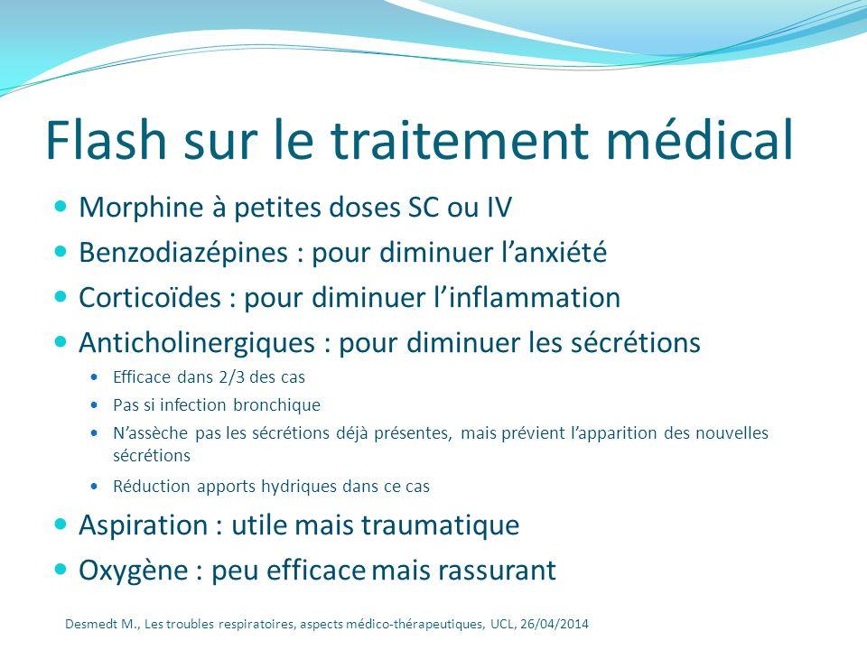 Flash sur le traitement médical