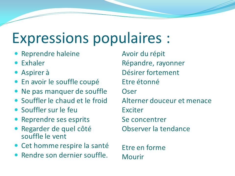 Expressions populaires :