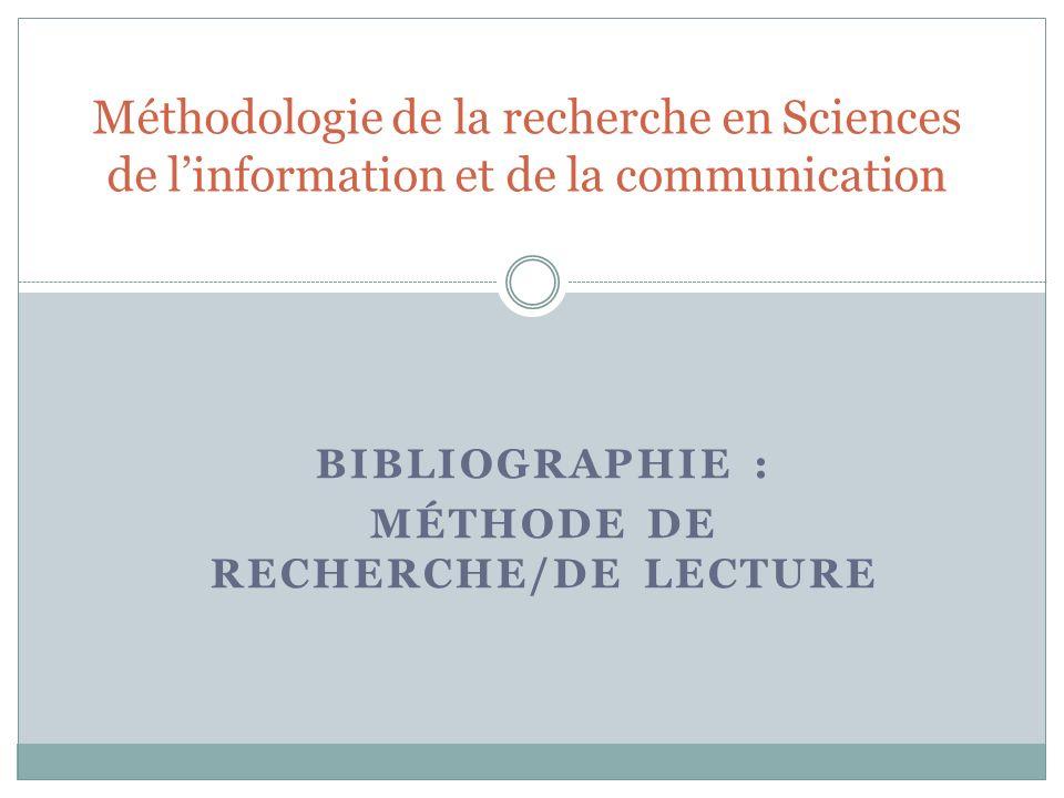Bibliographie : Méthode de recherche/de lecture