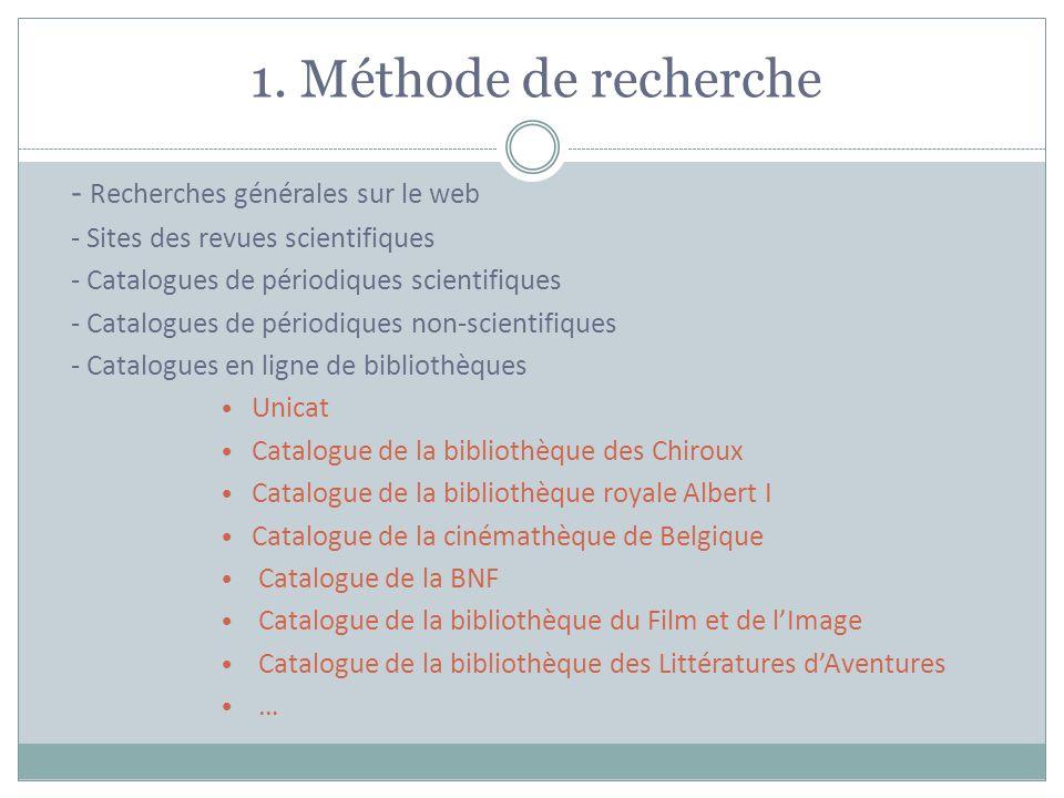 1. Méthode de recherche - Recherches générales sur le web