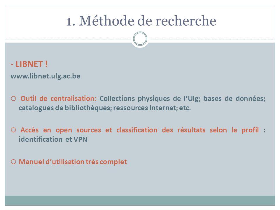 1. Méthode de recherche - LIBNET ! www.libnet.ulg.ac.be