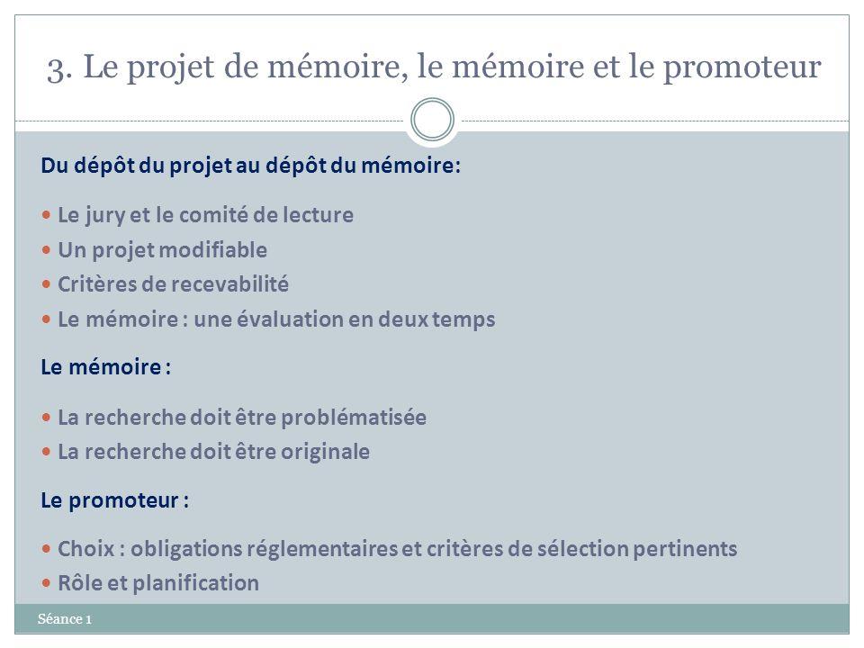 3. Le projet de mémoire, le mémoire et le promoteur