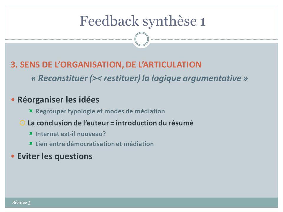 « Reconstituer (>< restituer) la logique argumentative »