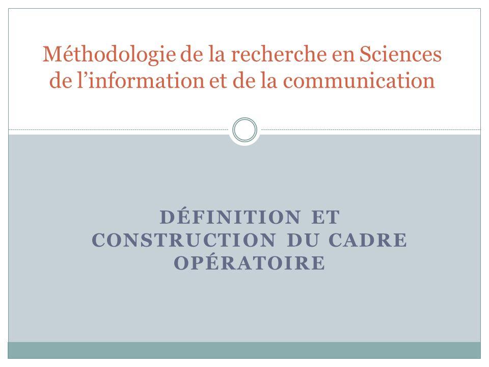 Définition et construction du cadre opératoire