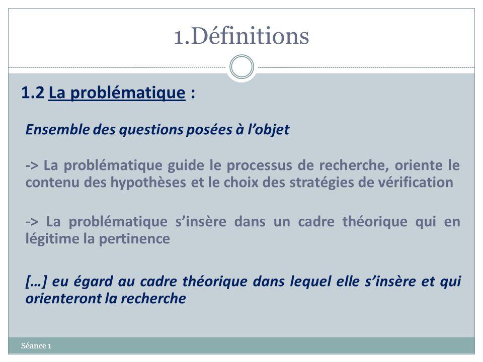 1.Définitions 1.2 La problématique :