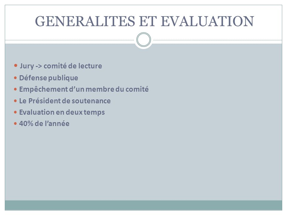 GENERALITES ET EVALUATION