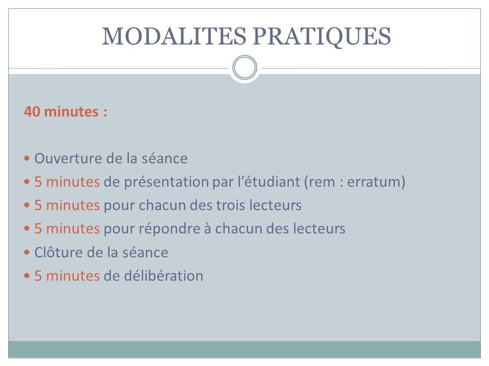 MODALITES PRATIQUES 40 minutes : Ouverture de la séance