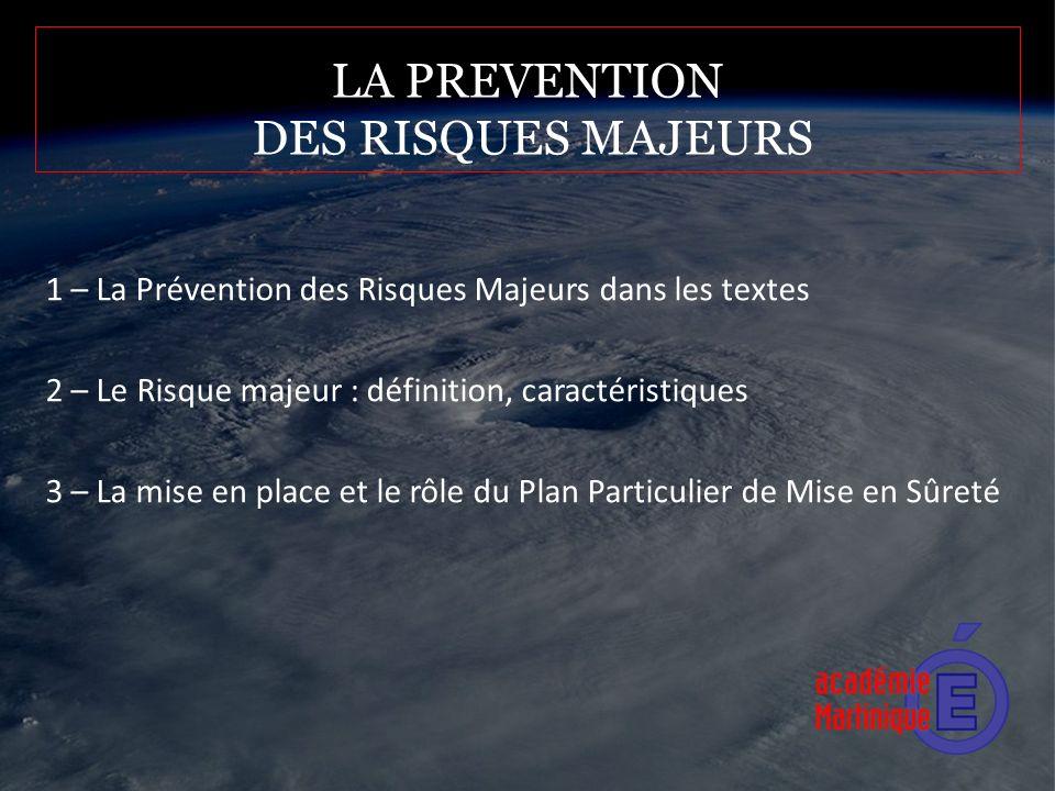 LA PREVENTION DES RISQUES MAJEURS