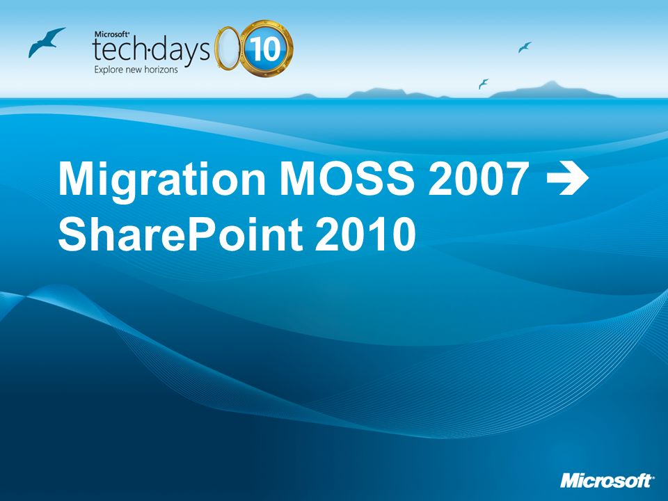 Migration MOSS 2007  SharePoint 2010