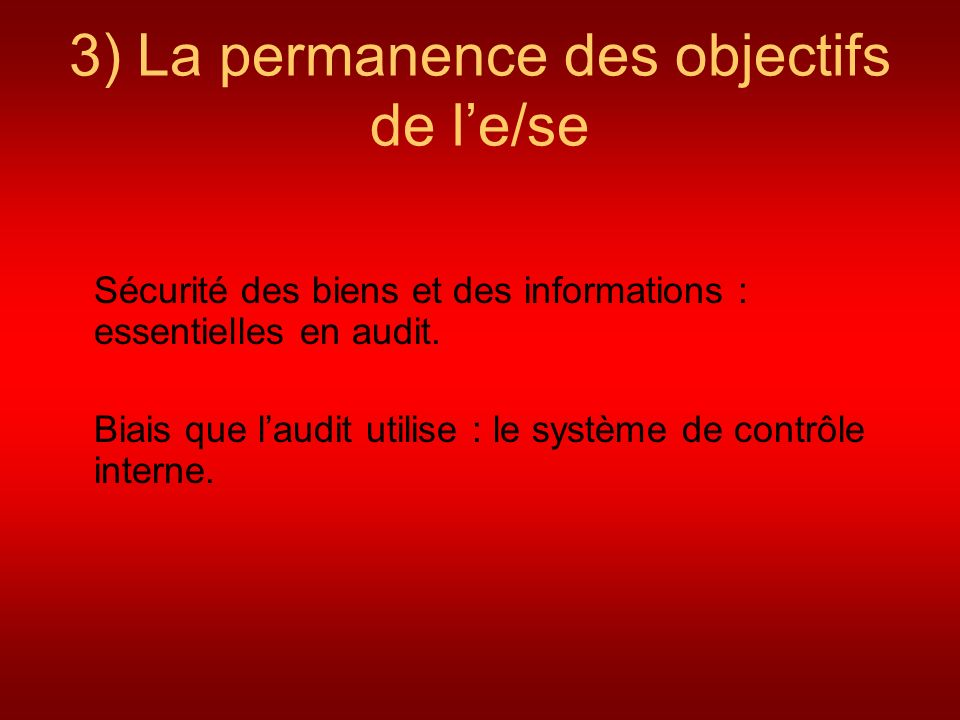 3) La permanence des objectifs de l'e/se