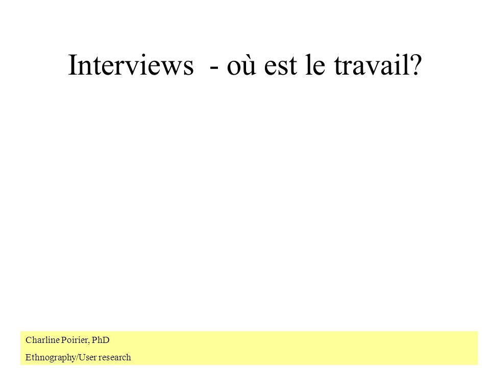 Interviews - où est le travail