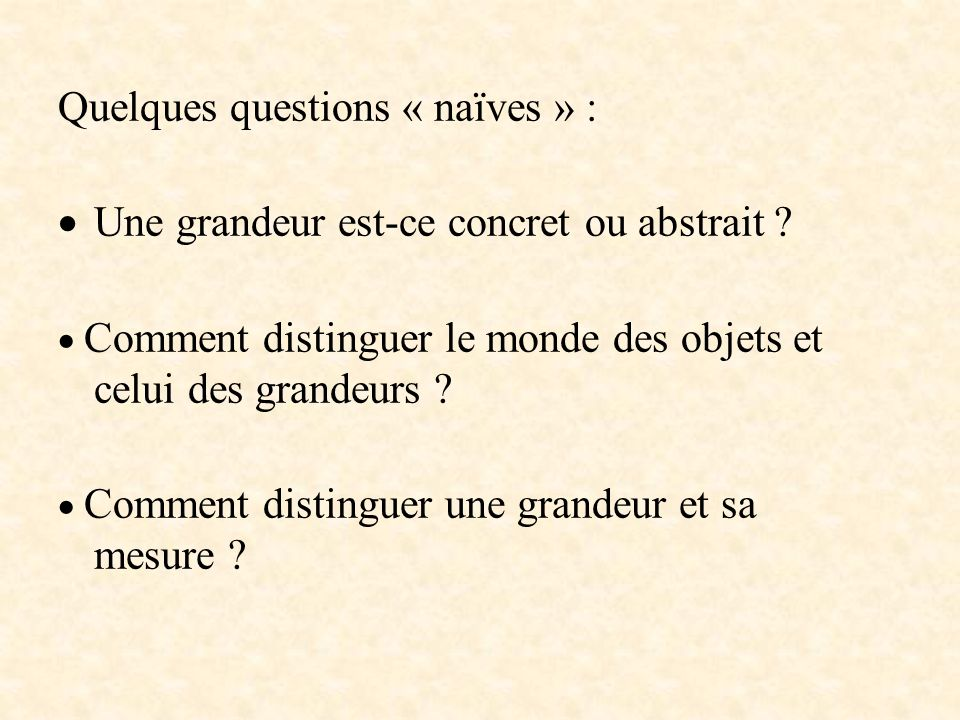 Quelques questions « naïves » :