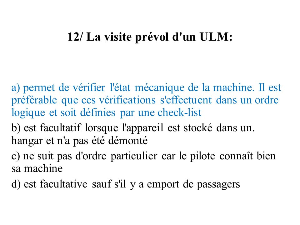 12/ La visite prévol d un ULM: