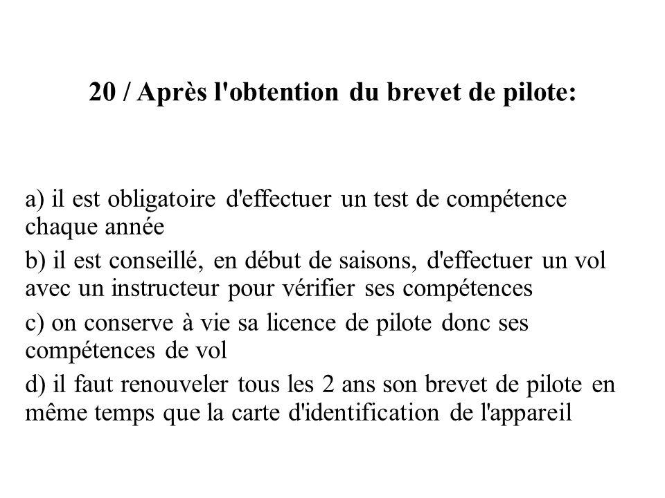20 / Après l obtention du brevet de pilote: