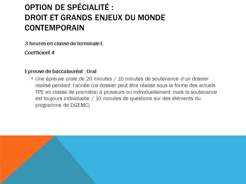 Option de spécialité : Droit et Grands Enjeux du Monde Contemporain