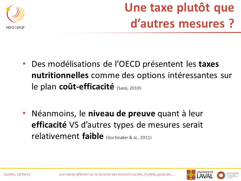 Une taxe plutôt que d'autres mesures