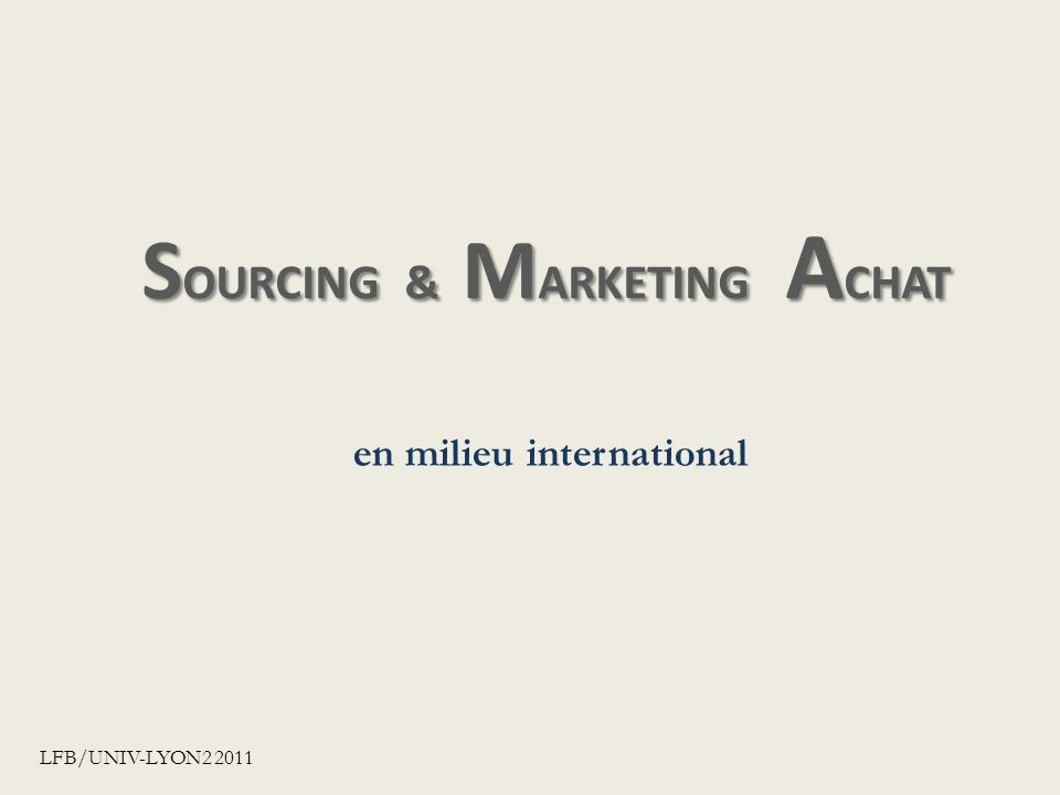 SOURCING & MARKETING ACHAT
