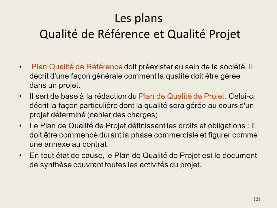 Les plans Qualité de Référence et Qualité Projet