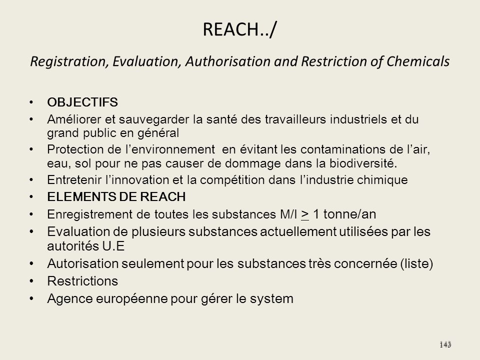 REACH../ Registration, Evaluation, Authorisation and Restriction of Chemicals