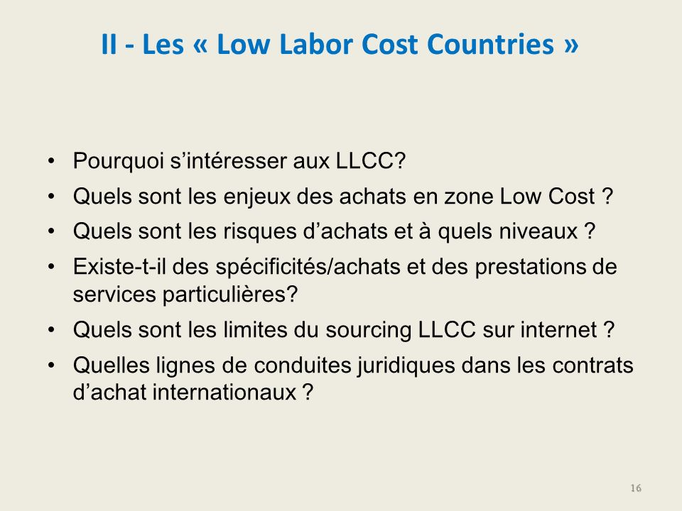 II - Les « Low Labor Cost Countries »