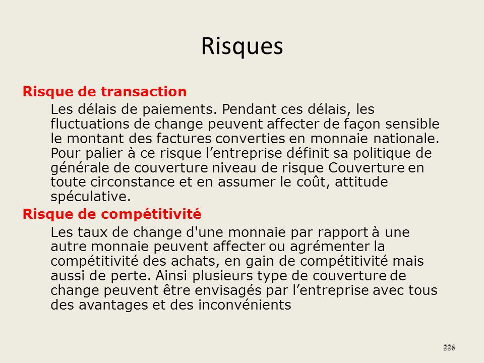 Risques Risque de transaction