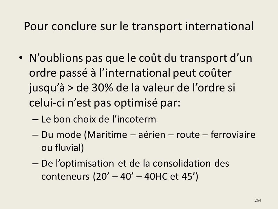 Pour conclure sur le transport international