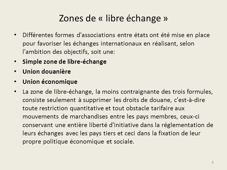 Zones de « libre échange »