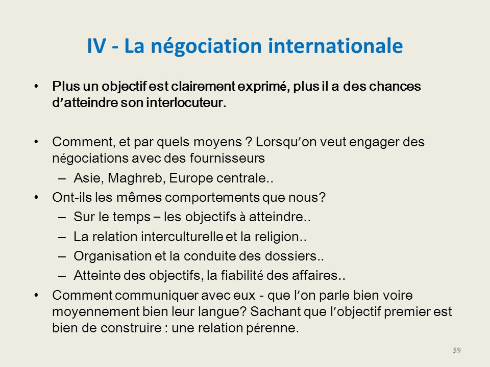 IV - La négociation internationale