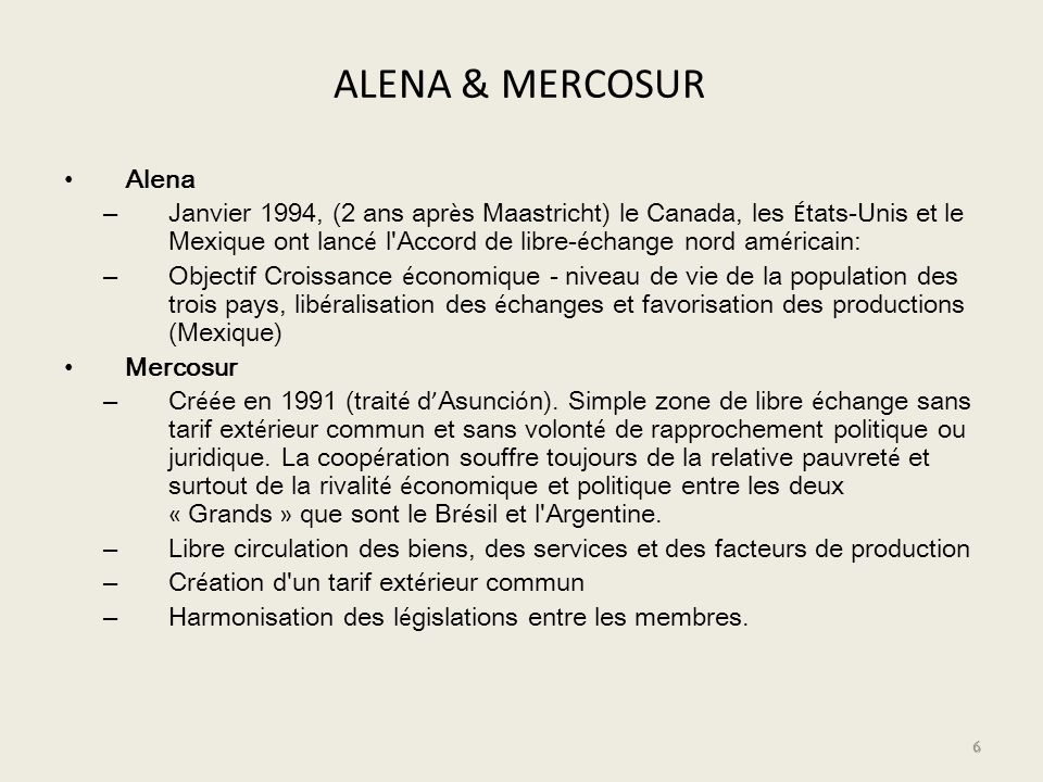 ALENA & MERCOSUR Alena.