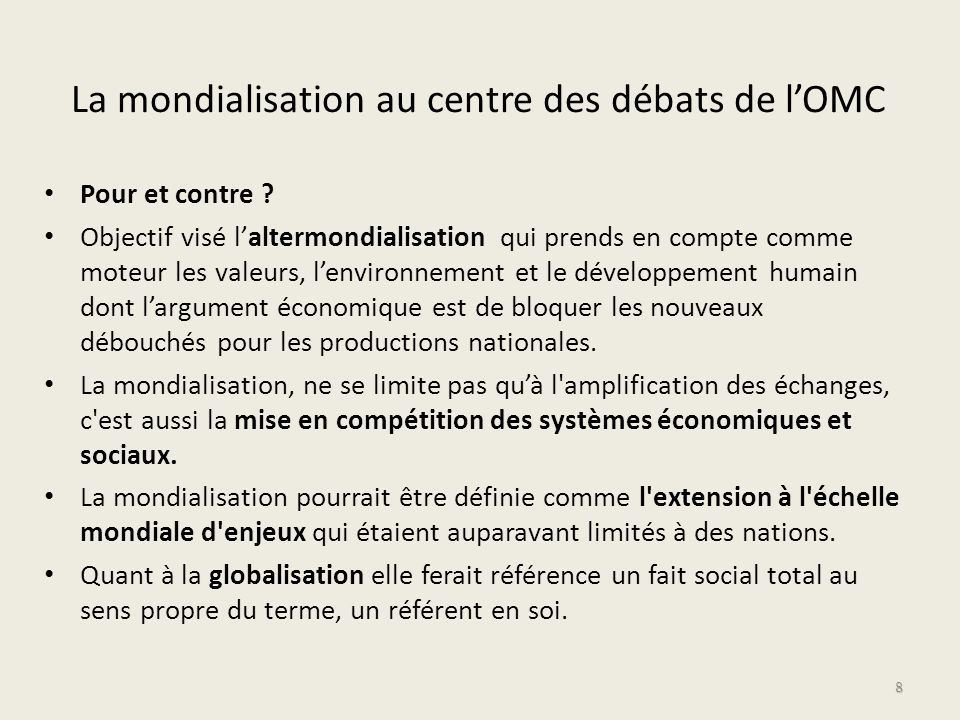 La mondialisation au centre des débats de l'OMC